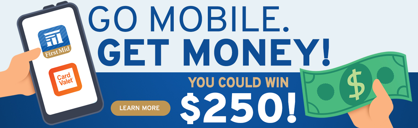 Go Mobile. Get Money! You could win $250 in our contest. Click to learn more.