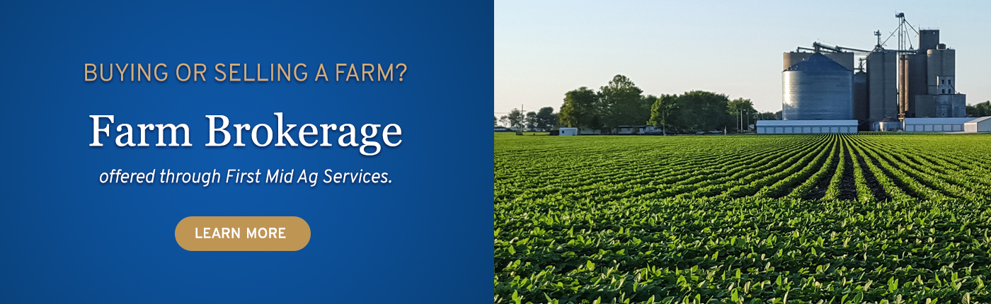 Farm Brokerage offered through First Mid Ag Services